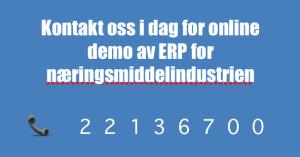 Call to action knapp: Kontakt oss i dag for online demo av ERP for næringsmiddelindustrien